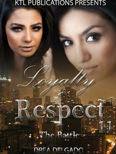 ☆☆☆☆☆ IT'S FINALLY HERE!!☆☆☆☆☆  Nico, Tania and the family are back for another chapter in the best selling urban fiction saga Loyalty and Respect. Finally at peace with life and their relationship, Nico and Tania have the perfect marriage, that is until someone from Nico's past delivers some shocking news that threatens to derail their marriage.  Synn enters the scene and causes havoc and mayhem and Nico shuts her up permanently! ONE CLICK TODAY! http://www.amazon.com/dp/B00HV4Y3B0