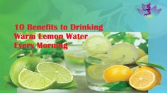 10 Benefits to Drinking Warm Lemon Water Every Morning Drinking Warm Lemon Water, Weight Loss Video, Immune System, Cleanse, Benefit, Lose Weight, Tips, Image, Advice
