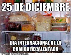 25 de diciembre, dia internacional de la comida recalentada