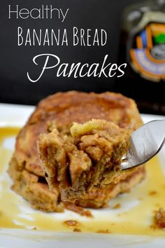 Healthy Banana Bread Pancakes - these are amazing!