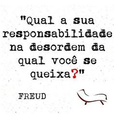 Responsibility by Freud The Words, More Than Words, Cool Words, Story Instagram, Sigmund Freud, Motivation, Sentences, Quotations, Coaching