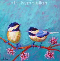 Chickadees Original Painting by betsymclellanstudio on Etsy, $45.00
