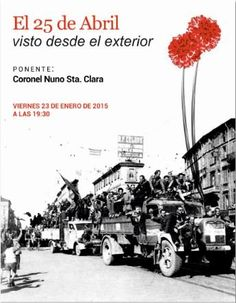 Conferencia 'El 25 de Abril visto desde el exterior', por Coronel Nuno da Câmara Santa Clara Gomes en @centroculturalm , Ourense