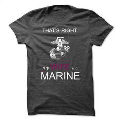 My Wife is a Marine T Shirt, Hoodie, Sweatshirts - shirt design #tee #teeshirt