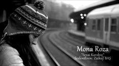 Sezai Karakoç - Mona Roza (Zülküf BAŞ)