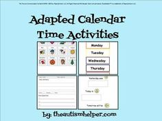 ADAPTED CALENDAR ACTIVITIES FOR AUTISM, SPECIAL EDUCATION, OR EARLY CHILDHOOD! -  by theautismhelper.com