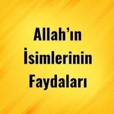 Allah'ın İsimlerinin Faydaları - Dua Etmek İstiyorum