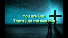 You Are God Alone~ Phillip, Craig, and Dean. I love this song!!!