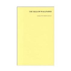 21 Books All Smart Girls Have Read The Yellow WallpaperGirl