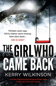 The Girl Who Came Back by Kerry Wilkinson review from Have Books Will Read
