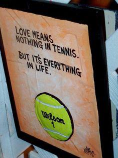 Love in tennis betekent 0 bijvoorbeeld Love- fifteen, maar in het leven is love een erg belangrijke waarde. Iedereen heeft nood aan liefde van personen, deels om zo ook het gevoel te krijgen dat hij of zij gewaardeerd wordt.