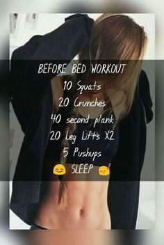 Easy abs. A no fuss workout to do before bed so you can rest right after. Change it to suit you. Not intense. As long as you do this most nights you should be well on your way to a flat stomach!