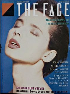 The Face Magazine No. Good condition for age - magazine has been read - light wear to cover and spine. See more below. Magazine Cover Design, Magazine Covers, Punk, The Face Magazine, Neville Brody, Peter Saville, Old School Fashion, Isabella Rossellini, Celebrity Magazines