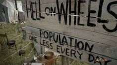 Hell on Wheels town sign.