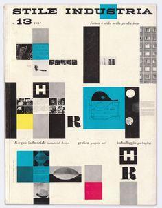 Stile Industria, No. 13  Industrial Design, Graphic Art, Packaging, Aug 1957    Cover designers: Giulio Confalonieri and Ilio Negri    from: numberoftheday.co.uk