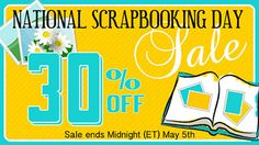 National Scrapbooking Day sale! 30% OFF!!!
