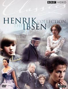 """Henrik Ibsen Collection"" ~ Includes the Masterpiece Theatre presentation of ""A Doll's House"" with Trevor Eve and Juliet Stevenson. (1992)"