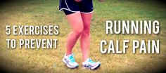 Try these simple exercises to prevent running calf pain. Warming up properly is important with this dynamic calf stretch, as is building strength and mobility