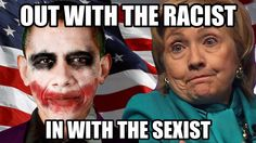 One Racist, One Sexist, put them together, & you still couldn't make a sensible human being