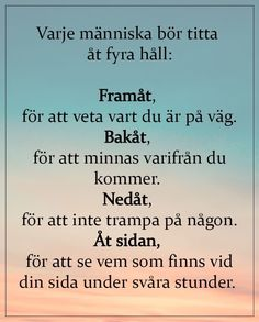 Swedish Quotes, Favorite Quotes, Best Quotes, Cute Backgrounds, Motto, Verser, Poems, Prayers, Inspirational Quotes