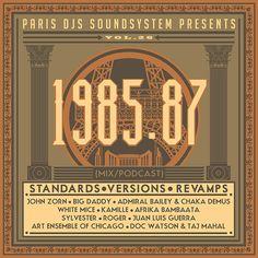 Paris DJs Soundsystem presents 1985, 1986 & 1987 - Standards Versions and Revamps Vol.26