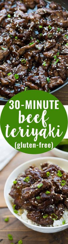 30-minute Beef Teriyaki! Easy, flavorful and made with ingredients you already have in your pantry! (Gluten-Free)