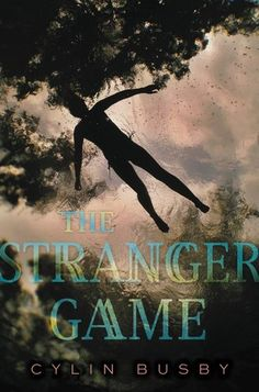 Cover Reveal: The Stranger Game by Cylin Busby - On sale October 25, 2016! #CoverReveal