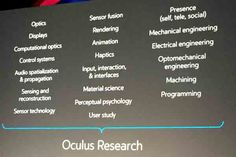 """Oculus Chief Scientist Michael Abrash outlined the long future ahead for virtual reality in both global and personal terms in his keynote address at Oculus Connect 2, telling the developers and enthusiasts in the audience and at home, """"these are the good old days."""" His talk outlined the scope of his teams working at Oculus Research — essentially the entirety of human perception — as well as the direction Oculus is headed with VR in the coming years. The slide below outlines the """"desired""""…"""