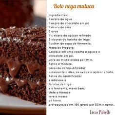 Bolo nega Maluca, super Fácil e delicioso,quem vai fazer manda um recadinho pra mim!!! #lucaspiubelli #cakedesign #cakedesigner #bolo… Chocolate, Party, Desserts, Recipes, Food, Grandma Cake, Yogurt Cake, Tasty Food Recipes, Cook