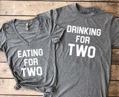 Eating for Two & Drinking for Two | Set of 2, pregnancy reveal, pregnancy, announcement, mommy to be, daddy to be, we're expecting, pregnant shirt, maternity shirt #Announcement