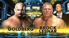 Watch: Goldberg vs Brock Lesnar Full Match WWE Survivour