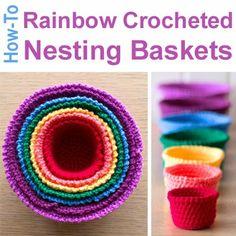 Crochet For Children: How-To: Rainbow Crocheted Nesting Baskets