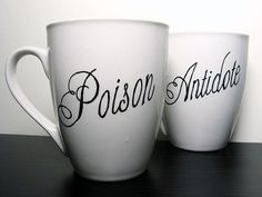 Be cool to give a wine glass with Poison and a coffee mug with antidote... LOL