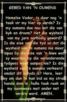 Gebed van ń Oumens Prayer Quotes, Bible Quotes, Christian Poems, Afrikaanse Quotes, God Is Good, Trust God, Beautiful Words, Birthday Wishes, Positive Quotes