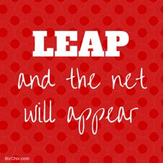 """""""Leap and the net will appear."""" from Episode 109: UrbanSitter.com co-Founder & CEO Lynn Perkins – VC Funded Entrepreneur, Mom, Parent/Sitter Matchmaker - BizChix.com/109"""