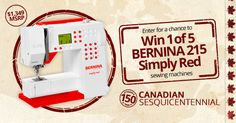 With Canada's birthday coming up, what better way to celebrate than by sewing away on your very own red & white BERNINA 215 Simply Red?