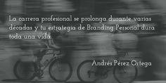 La carrera profesional se prolonga durante varias décadas y tu estrategia de Branding Personal dura toda una vida. @marcapersonal
