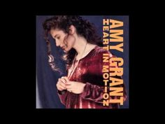 Amy Grant - I Will Remember You