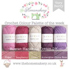 The Homemakery Blog - Crochet Color Palette of the Week - Very Berry using Rowan Handknit Cotton DK