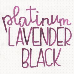 Platinum Classic Lavender Black, Mountain of Ink Review! Pin for Later.