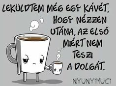 Thoughts, Quotes, Funny Things, Tea, Coffee, Life, Quotations, Kaffee, Funny Stuff
