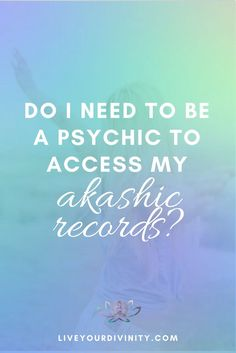 Do I need psychic abilities to access my Akashic Records? What are spirit guides and how they can help you lead your purpose driven life. Shaman spirit guides, how to find spirit guides, spirit guide signs, fairy spirit guides, spirit guides animals, contact spirit guides, spirit guides quotes, spirit guide meditations, Akashic records, akashic records past life, akashic records spirit guides, sacred geometry.