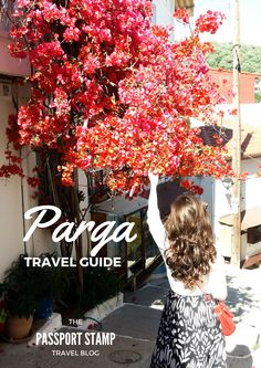 Parga Travel Guide – Town on the coast with the vibe of an island – The Passport Stamp Travel Tours, Travel Guide, Travel List, Travel Ideas, Passport Stamps, Greece Holiday, Greece Travel, Greece Trip, Greek Islands