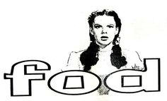 "Friend(s) of Dorothy (FOD) was a slang term used within the LGBT* community of the '50s. Judy Garland was one of the first celebrities to embrace her gay fans and the Wizard of Oz was viewed as a ""gay"" fairy tale for many queer Americans at the time. The phrase was often used as the password to enter gay establishments."