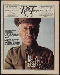 Radio Times cover showing image from Dad's Army Magazine Covers, Jonathan Miller, British Medals, Dad's Army, Radio Usa, Classic Comedies, Vintage Television, Boys Are Stupid