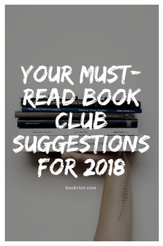 Your must-read book club suggestions for 2018
