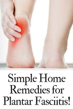 Simple Home Remedies for Plantar Fasciitis! #plantarfasciitis