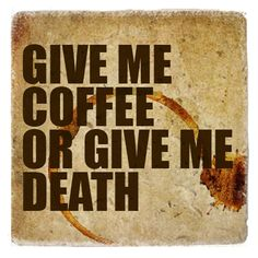 Coffee-Give Me Coffee (Version 2)