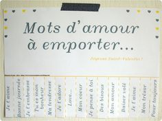 French mots d'amour (words of love) for the taking. Perfect way for Lora Weaver to learn about love the French way;