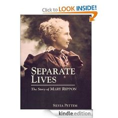 SEPARATE LIVES: THE STORY OF MARY RIPPON: Silvia Pettem,Elaine Long: Amazon.com: Kindle Store